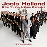 Jools Holland And His Rhythm & Blues Orchestra Rockinghorse