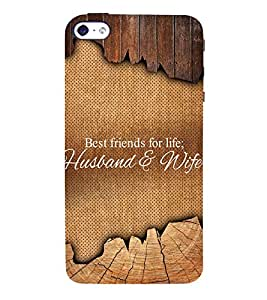 Best Friends Of Life Quote 3D Hard Polycarbonate Designer Back Case Cover for Apple iPhone 5