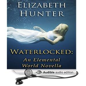 An Elemental World Novella 1.5 [Unabridged] - Elizabeth Hunter
