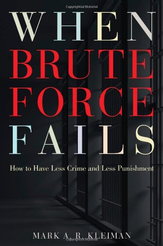 When Brute Force Fails: How to Have Less Crime and Less...