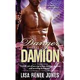 The Danger That Is Damion (Zodius Book 4) ~ Lisa Renee Jones