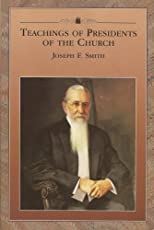 Teachings of Presidents of the Church: Joseph F. Smith