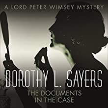 The Documents in the Case (       UNABRIDGED) by Dorothy L Sayers, Robert Eustace Narrated by Jane McDowell