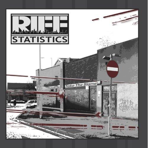 Riff Statistics - Take The Blame