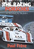 img - for The Racing Porsches: A Technical Triumph book / textbook / text book