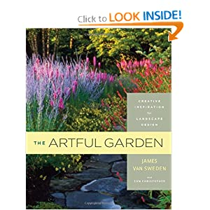 The Artful Garden: Creative Inspiration for Landscape ...