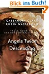 Angels Twice Descending (Tales from t...