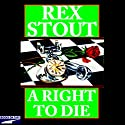 A Right to Die Audiobook by Rex Stout Narrated by Michael Prichard