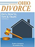 The Guide to Ohio Divorce: Some Basics and Some Advanced Topics