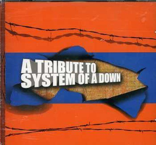 Tribute to System of a Down by Tribute to System of a Down (2013-05-03)