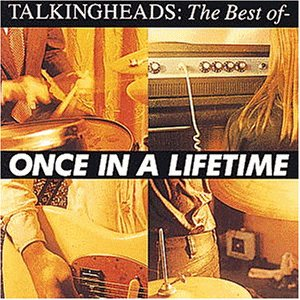 Talking Heads - Once in a Lifetime-Best of.. - Zortam Music