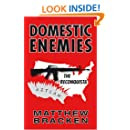Domestic Enemies: The Reconquista