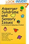 Asperger Syndrome and Sensory Issues:...