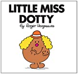 Roger Hargreaves Little Miss Dotty (Little Miss Classic Library)