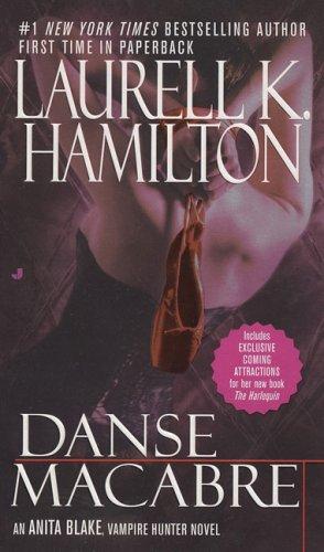 Danse Macabre (Anita Blake, Vampire Hunter, Book 14)