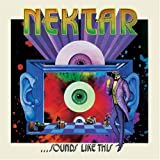 Sounds Like This By Nektar (2005-11-15)