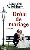 echange, troc Madeleine (alias Kinsella, Sophie) Wickham - Drôle de mariage