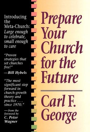 Prepare Your Church for the Future, George, Carl F.