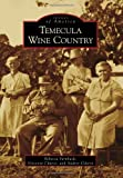 Search : Temecula Wine Country (Images of America)