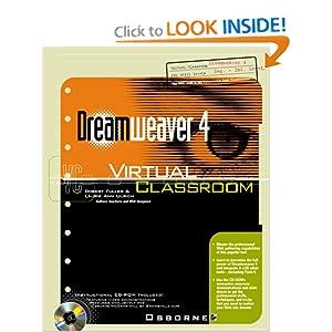Dreamweaver 4 Virtual Classroom Robert Fuller and Laurie Ann Ulrich