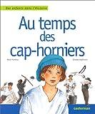 """Afficher """"Au temps des cap-horniers"""""""