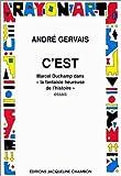 echange, troc André Gervais - C'est Marcel Duchamp dans le fantaisie heureuse de l'histoire