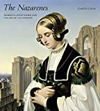 "BOOKS RECEIVED: Cordula Grewe, ""The Nazarenes: Romantic Avant-Garde and the Art of the Concept"" (Penn State UP, 2015)"