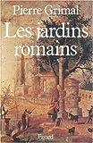 echange, troc Pierre Grimal - Les Jardins romains