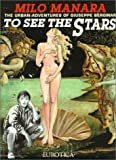 To See the Stars: The Adventures of Giuseppi Bergman (1561632031) by Manara, Milo