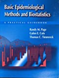 Basic Epidemiological Methods and Biostatistics: A Practical Guidebook (Jones and Bartlett Series in Health Science and Physical Edu)