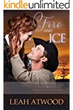 Fire and Ice (Brides of Weatherton Book 2)