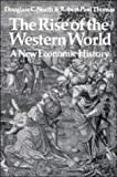Douglass C. North The Rise of the Western World: A New Economic History