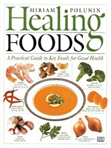 "Cover of ""Healing Foods"""