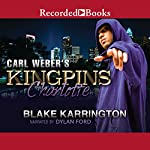 Carl Weber's Kingpins: Charlotte | Blake Karrington