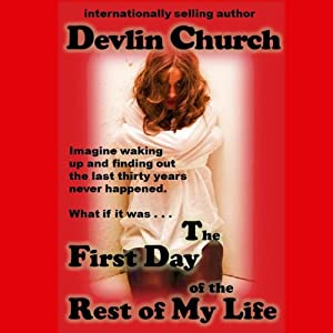 The First Day in the Rest of My Life | [Devlin Church]