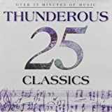 25 Thunderous Classics