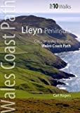 Carl Rogers Lleyn Peninsula: Circular Walks from the Wales Coast Path (Wales Coast Path Top 10 Walks)