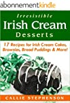 Irresistible Irish Cream Desserts: 17...