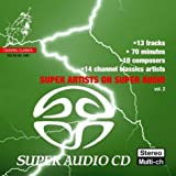 Super Artists on Super Audio, Vol. 2 [Hybrid SACD]par Multi-Artistes