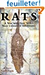 Rats: A Year with New York's Most Unw...