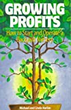 img - for Growing Profits: How to Start and Operate a Backyard Nursery book / textbook / text book