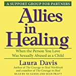 Allies in Healing: When the Person You Love Is a Survivor of Child Sexual Abuse | Laura Davis