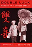 img - for Double Luck: Memoirs of a Chinese Orphan book / textbook / text book