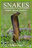 Snakes:Fun Facts & Amazing Pictures - Learn About Snakes (Amazing Nature Childrens Books)