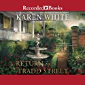 Return to Tradd Street (       UNABRIDGED) by Karen White Narrated by Aimee Bruneau
