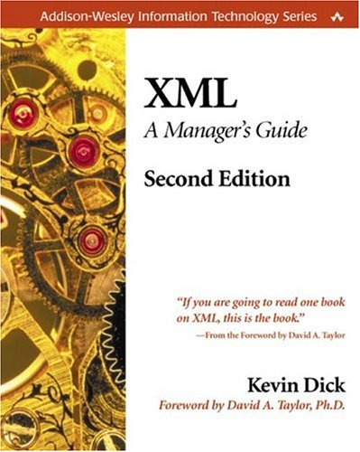 XML: A Manager's Guide (2nd Edition) (Addison-Wesley Information Technology Series)