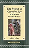 The Mayor of Casterbridge (Collectors Library)