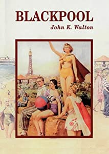 Blackpool (Town and City Histories)