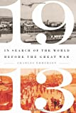 img - for 1913: In Search of the World Before the Great War book / textbook / text book