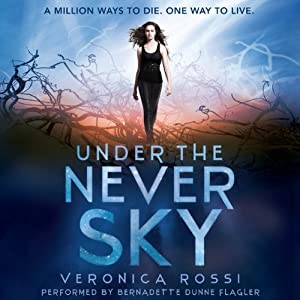 Under the Never Sky | [Veronica Rossi]